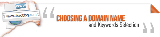 Choosing A Domain Name and Keywords Selection