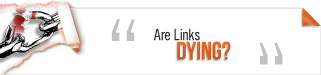 Are Links Dying?