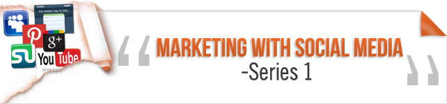 Marketing with Social Media – Series 1