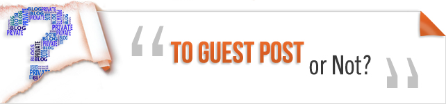 To Guest Post or Not?