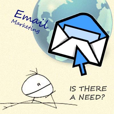Is there a need for email marketing
