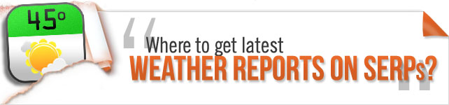 serps weather report tools