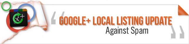 Google+ Local Update Against Spam