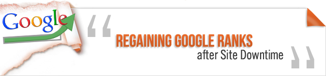 Regaining Google Ranks after Site's Downtime