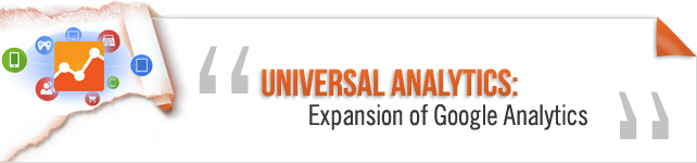 Universal Analytics: Expansion of Google Analytics