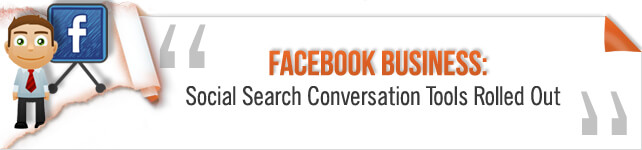 Facebook Social Search Conversation Tools