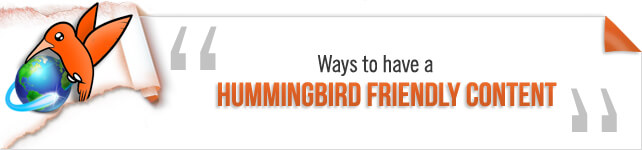 Ways to have Hummingbird Friendly Content